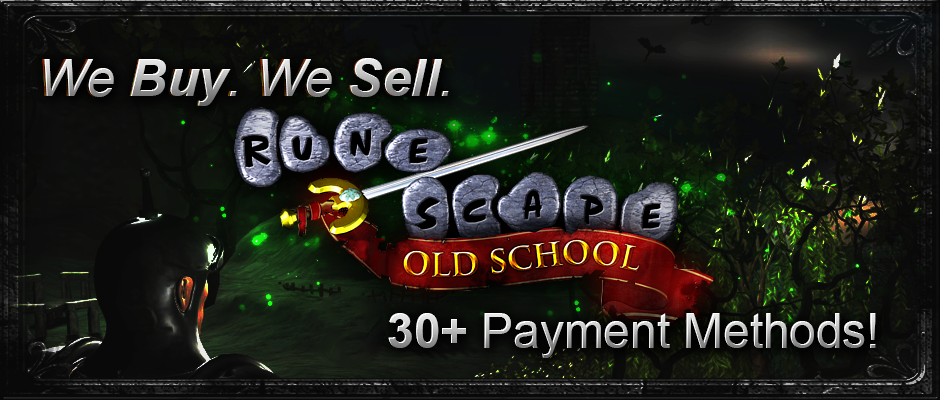 Cheap OldSchool RuneScape Gold